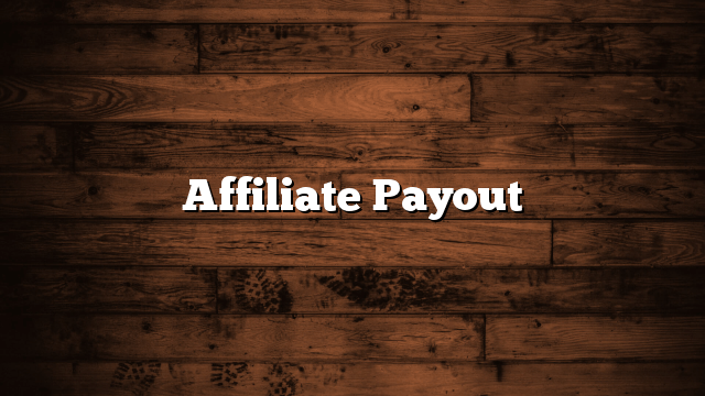 Affiliate Payout